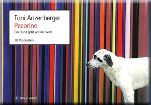 Pecorino Postkarten - Ein Hund geht um die Welt